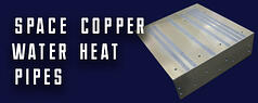 ACT: Space Copper Water Heat Pipes
